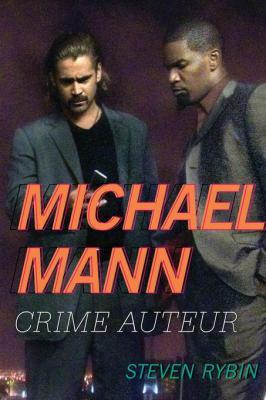 michael_mann_crime_auteur_by_steven_rybin_0810890844
